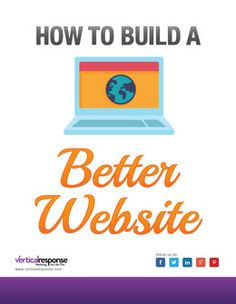 How to Build a Better Website for Your Business | VerticalResponse