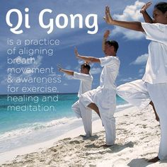 Qi Gong is a practice of aligning breath, movement and awareness for exercise, healing and meditation. #meditation #qigong #awareness