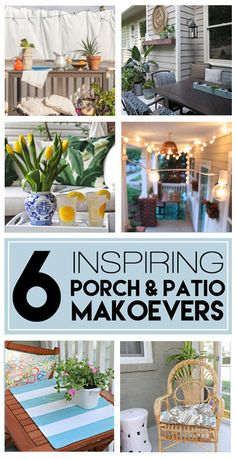 Be inspired to create your own summer oasis with these 6 idea filled porch and patio makeovers.