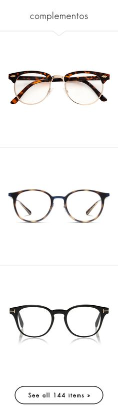 """""""complementos"""" by coldprincess on Polyvore featuring accessories, eyewear, eyeglasses, glasses, metal frame eyeglasses, tortoise shell eye glasses, tortoise reading glasses, plastic eyeglasses, tortoise eyeglasses y ray ban eyeglasses"""