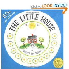 The Little House by Virginia Lee Burton. A Caldecott Medal winner in 1943 for her memorable picture book The Little House, a poignant story of a cute country cottage that becomes engulfed by the city that grows up around it. A classic! Best Children Books, Childrens Books, Young Children, Toddler Books, Virginia Lee Burton, Important Life Lessons, Book Week, Vintage Children's Books, Vintage Kids