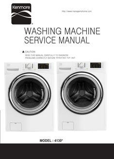 Kenmore 41302 41303 Washer Service Manual And Repair Instructions Kenmore Washing Machine Service Kenmore Washer