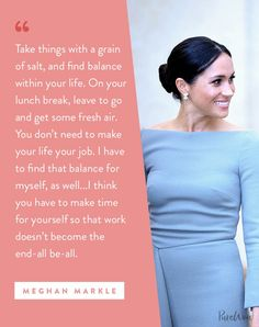 16 Meghan Markle Quotes About Work, Feminism and Staying True to Yourself - Entertainment Feeling Meh, Grain Of Salt, Positive Mantras, Meghan Markle Style, Work Quotes, Life Quotes, Princesa Diana, The Way You Are, Take Care Of Me