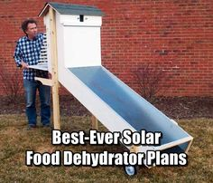 Best-Ever Solar Food Dehydrator Plans - This solar food dehydrator can dry lots of food in one big batch. Save you money and give you a good feeling of being self sufficient.