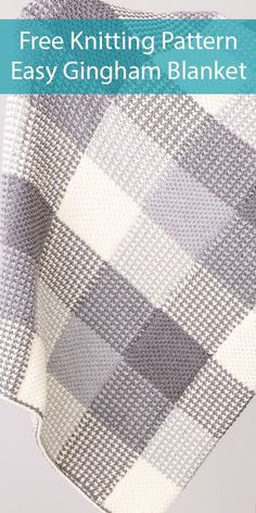 Free Knitting Pattern for Easy Gingham Panels Blanket - Easy 2 color blanket knit in strips and seamed to create a gingham plaid effect No intarsia or duplicate stitch Designed by Caron Worsted weight yarn Easy Blanket Knitting Patterns, Free Baby Blanket Patterns, Knitted Afghans, Knitted Baby Blankets, Easy Knitting, Knitting Stitches, Knitting Designs, Knit Patterns, Knitting Projects