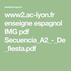 www2.ac-lyon.fr enseigne espagnol IMG pdf Secuencia_A2_-_De_fiesta.pdf