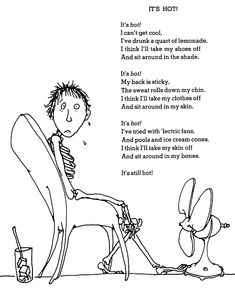 ickle me poem by shel silverstein | shel silverstein poem poetry it s hot heat wave whatever i have ac be ...