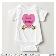 Shop Michael Hearts Loves Daddy Twins Flowers Birds Baby Bodysuit created by Personalize it with photos & text or purchase as is! Mommys Boy, New Baby Girls, Twin Boys, Twin Brothers, Siblings, Twins, Twin Sisters, Consumer Products, Basic Colors