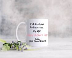 Wishes For Friends, Wedding Mugs, Second Child, Mom Birthday, Try Again, Bride Gifts, Mug Designs, Happy Mothers Day, Gifts For Mom