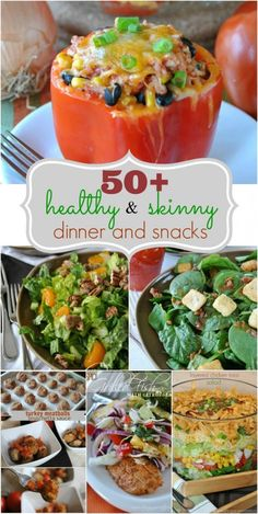 50+ Healthy and Skinny Dinner and Snack ideas!