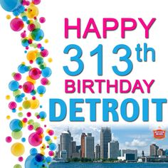 The City of Detroit, Michigan celebrates the 313th anniversary of it's founding in 2014.