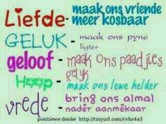 <3<3 Words To Live By Quotes, Afrikaanse Quotes, Gods Love, Favorite Quotes, Inspirational Quotes, Wisdom, Journal, Motivation, Sayings