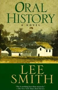 Oral History by Lee Smith.