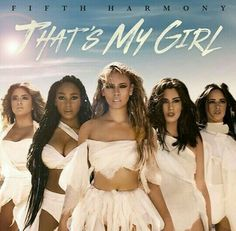 fifth harmony- that's my girl