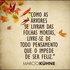 Portuguese Phrases, Life Goes On, Self Esteem, Slogan, Sentences, Inspirational Quotes, Wisdom, Positivity, Lettering
