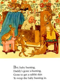 Michael Hague. Bye, baby bunting....my mother sang it to me....I sang it to mine....