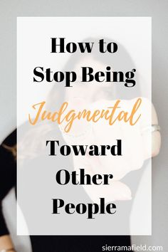 In this post, read how to stop being judgmental and just be kind! Love Others, Love You More, Scary Stories, Understanding Yourself, Other People, Read More, Personal Development, Life Lessons, Feel Good