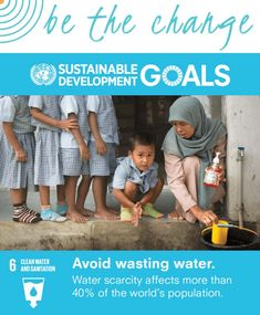 6 Clean Water and Sanitation : About the Sustainable Development Goals - United Nations Sustainable Development Un Sustainable Development Goals, Sustainable Management, Population Mondiale, Political Problems, Water Scarcity, Environmental Degradation, Water And Sanitation, Water Waste, World Water Day