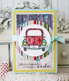 Enjoy The Ride Revisited: Life Is A Beautiful Ride Card by Melissa Phillips for Papertrey Ink (June 2015)