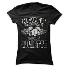 Never Underestimate The Power ( ^ ^)っ Of ... JULIETTE - 999 Cool Name Shirt ₪ !If you are JULIETTE or loves one. Then this shirt is for you. Cheers !!!Never Underestimate The Power Of ... JULIETTE, cool JULIETTE shirt, cute JULIETTE shirt, awesome JULIETTE shirt, great JULIETTE shirt, team JULIETTE s
