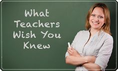 What teachers wish parents knew that would help their children learn more and better
