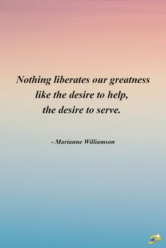 """""""Nothing liberates our greatness like the desire to help, the desire to serve."""" - Marianne Williamson #QOTD #inspiration #InspirationalQuotes #motivationalquotes http://theshiftnetwork.com/?utm_source=pinterest&utm_medium=social&utm_campaign=quote"""
