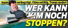Kim Jong Un > Rakete über Japan gefeuert ! Japan, Newspaper Headlines, Economics, Politics, Knowledge, Japanese Dishes