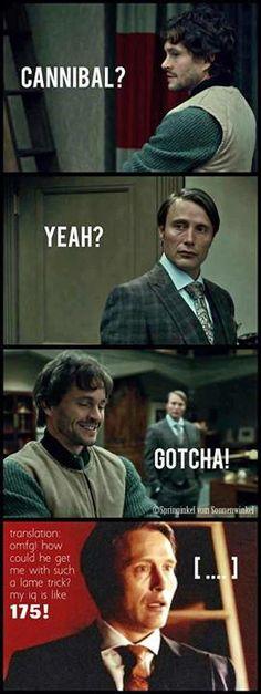 Hannibal & Will Graham: My IQ is Like 175!
