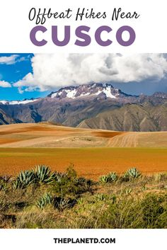 While most travelers and trekkers head to the Cusco region of Peru in order to hike to Machu Picchu, not all roads lead to this bucket list worthy Incan gem. This guide contains three offbeat, yet incredible hikes near Cusco, that are guaranteed to help you beat the crowds, without sacrificing on experience. Travel in South America.| Blog by the Planet D #Cusco #Peru