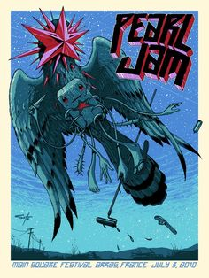 Pearl Jam - silkscreen concert poster (click image for more detail) Artist: Jeff Soto Venue: Main Square Festival Location: Arras, France Concert Date: Edition: not signed or numbered Si Tour Posters, Band Posters, Pearl Jam Posters, Vintage Music Posters, Retro Posters, Le Grand Bleu, Pearl Jam Eddie Vedder, Arte Popular, Cultura Pop