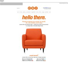 Great welcome email from cb2.com! Bold - and includes Social Sharing.  http://www.cb2.com/