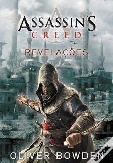 Assassin's Creed: Revelações - Assassin's Creed: Revelations - Oliver Bowden