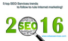 5 top SEO Services trends to follow to rule Internet marketing