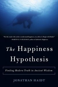 The Happiness Hypothesis: Finding Modern Truth in Ancient Wisdom by Jonathan Haidt  Making Changes: the Rider, the Elephant & the Path