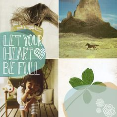 let your heart be full
