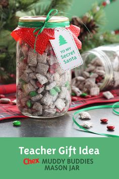 Holiday Muddy Buddy Mason jars for teachers — Make these sweet, homemade gifts with your kids to show their teachers how much they're appreciated. You can add a little festive flair by including holiday-colored candies in the mix. by anita Merry Christmas, Christmas Snacks, Christmas Goodies, Homemade Christmas, Holiday Treats, Christmas Holidays, Christmas Recipes, Christmas Brunch, Christmas Appetizers