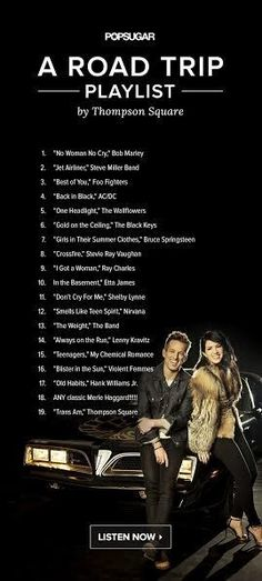 Just in time for your next Summer road trip, Thompson Square's Shawna and Keifer Thompson have created a fun road-trip playlist for POPSUGAR! The married duo and chart-topping country act knows a thing or two about great music, and they shared some of their favorite songs for this catchy mix.