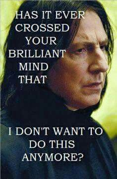 Severus snape harry potter quote