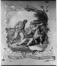 Sic semper tyrannis - 22th Regt. U.S. Colored Troops | Library of Congress