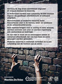 Inleiding over moderne slavernij. Onderdeel van een expositie van FairWork over slavernij vroeger en nu.Fotografie © Martijn de Vries