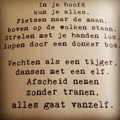 Gedichtje Love Life Quotes, Best Quotes, Goodbye Quotes, Dutch Quotes, Memories Quotes, Magic Words, One Liner, Verse, More Than Words