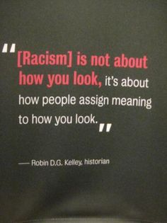 Race is just a way to distinguish people from each other. Biologically speaking, we have hardly any differences to speak of. WE ARE ALL HUMAN! Yet, there are a lot of negative implications that are associated with different colors of skin. These assumptions are what lead us to acting differently, usually less trusting or less polite, to people's different races.