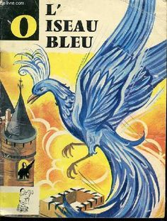 http://www.maremagnum.com/uploads/item_image/image/2017/oiseau-bleu-contes-pierrot-illustrations-f00a06b8-3bfa-4b7c-8438-16fab52f55e8.jpeg