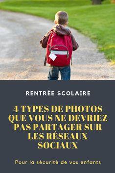 4 types de photos que vous ne devriez jamais partager sur les réseaux sociaux, pour la sécurité de vos enfants. Le Genre, Photos, Homework, Social Media, Tips And Tricks, Children, Everything, Pictures