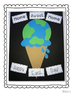 A sweet craft for Earth Day.  I love how the earth is an ice-cream cone.  How clever!