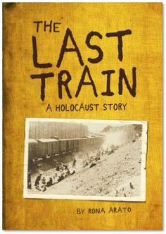 """""""The Last Train: A Holocaust Story by Rona Arato is the true story of how 66-year-old Paul Arato stumbles upon a photograph of an abandoned train (the Death Train) and suddenly relives his time as a prisoner in the Bergen Belsen concentration camp."""""""