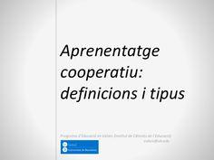 Aprenentatgecooperatiu:definicions i tipusPrograma d'Educació en Valors (Institut de Ciències de l'Educació)                                                 va…