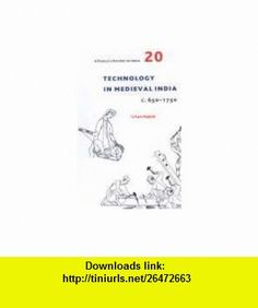 A People`s History of India 20 Technology in Medieval India c.650-1750 (9788189487485) Irfan Habib , ISBN-10: 8189487485  , ISBN-13: 978-8189487485 ,  , tutorials , pdf , ebook , torrent , downloads , rapidshare , filesonic , hotfile , megaupload , fileserve