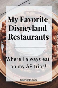 My Favorite Disney Restaurants at Disneyland(& California Adventure) - Cait Nicole Disneyland Restaurants, Disneyland Rides, Disneyland Secrets, Disneyland Food, Disneyland Resort, Family Vacation Destinations, Cruise Vacation, Disney Vacations, Disney Trips
