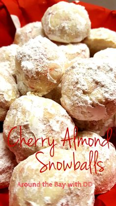 Cherry Almond Snowballs – Around the Bay with DD Butter Pecan Cookies, Cherry Cookies, Xmas Cookies, Almond Cookies, Snowball Cookies, Spritz Cookies, Christmas Food Gifts, Christmas Cooking, Christmas Recipes